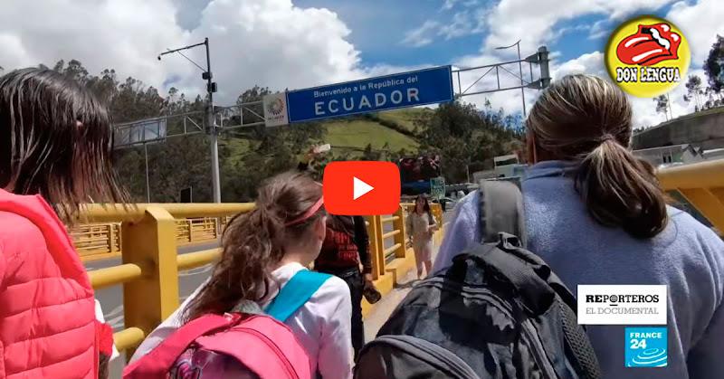 Un buen reportaje que documenta cómo los Venezolanos huyen hacia el Perú por tierra