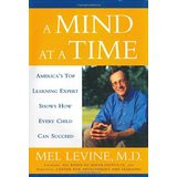 http://www.amazon.com/Mind-Time-Americas-Learning-Succeed/dp/0743202236?ie=UTF8&keywords=a%20mind%20at%20a%20time&qid=1464285566&ref_=sr_1_1&sr=8-1