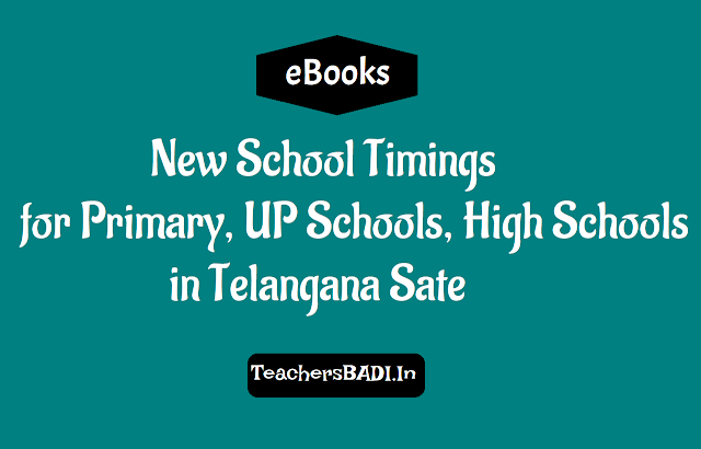 new ts school timings for primary schools,upper primary schools,high schools in Telangana state,school hours,lunch break,total periods for ts schools,ts school timings for ps,ups,high schools in Telangana state