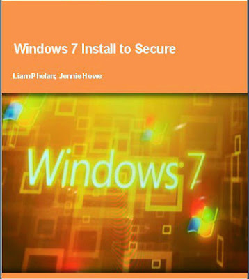 Windows 7 Install to Secure Free Download Pdf  Book