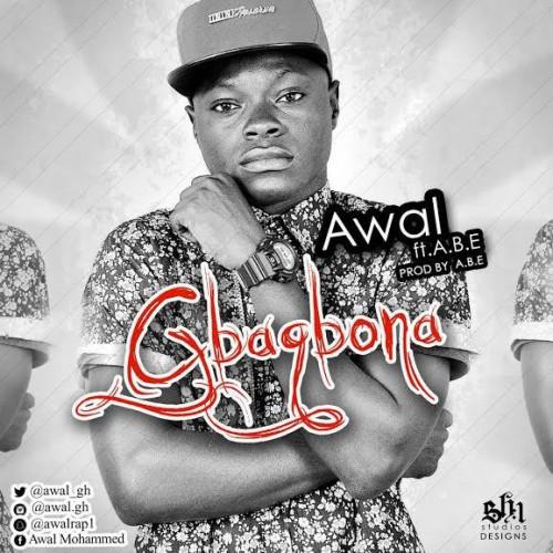 Awal – Gbaagbona (Feat. ABE)