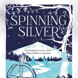 SPINNING SILVER - by Naomi Novik