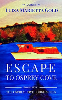 Escape to Osprey Cove - cozy mystery by Luisa Marietta Gold
