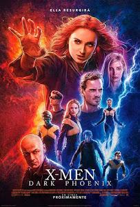 X-Men: Dark Phoenix / Fénix Oscura
