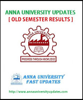 Anna University 2011 - 2015 Batch(R-2008) All Old Semester Exam Results