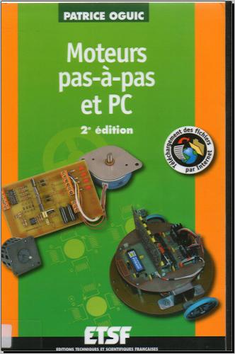 Livre : Moteurs pas-à-pas et PC de Patrice Oguic PDF