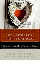 my mistress's sparrow is dead book cover Jeffrey Eugenides