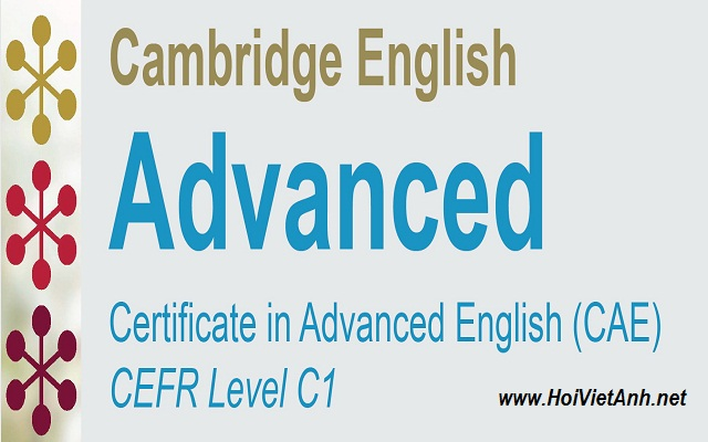 Kỳ thi Cambridge English: Advanced (CAE) - CEFR Level C1