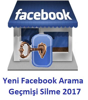 Yeni Facebook Arama Geçmişi Silme 2017
