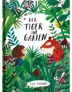 Lizzy Stewart - Der Tiger im Garten