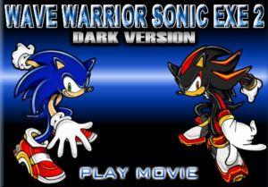 Wave Warrior Sonic EXE 2