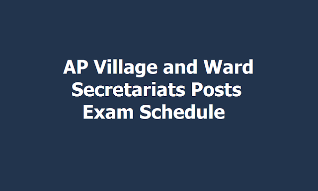 AP Village/ Ward Secretariats Posts Exam Schedule 2019 (AP Grama/ Ward Sachivalayam Posts)