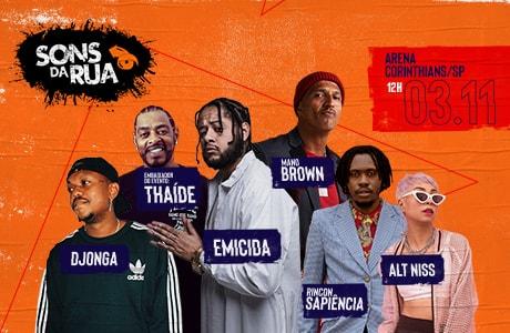 Thaíde, Emicida, Mano Brown, Djonga, Alt Niss e Rincon Sapiência participam do Festival Sons da Rua, no dia 3 de novembro