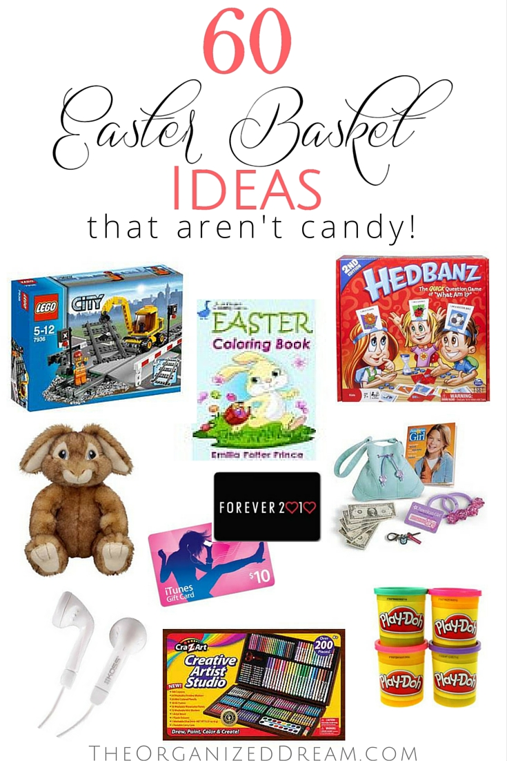 60 Easter Basket Ideas that aren't candy!