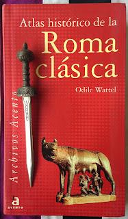 Portada del libro Atlas histórico de la Roma clásica, de Odile Wattel