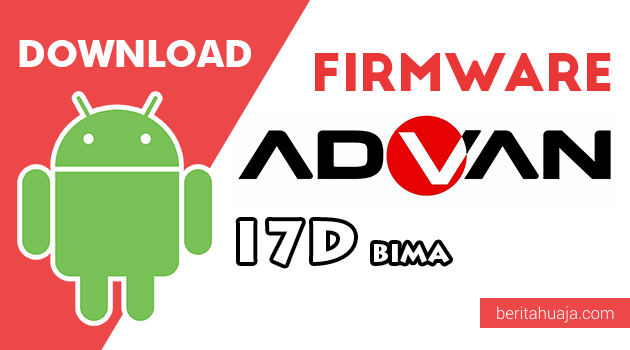 Download Firmware / Stock ROM Advan I7D BIMA All Version
