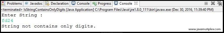 Output of Java program that checks whether given string contains only digits or not - case2