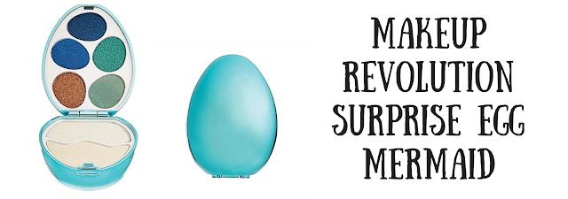 Makeup Revolution, I Heart Makeup Surprise Egg kolor  Mermaid. Swatches.