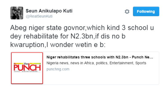 Seun Anikulapo Kuti reacts to reports that Niger state govt spent N2b on 3 secondary schools