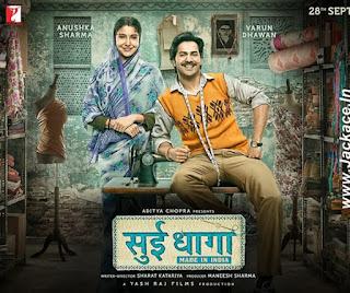 Sui Dhaaga Budget, Screens & Box Office Collection India, Overseas, WorldWide