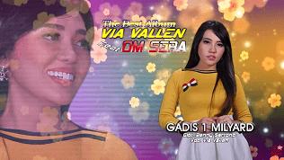 Lirik Lagu Gadis 1 Milyar - Via Vallen