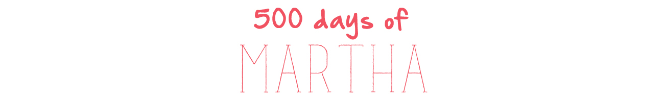 500 days of martha