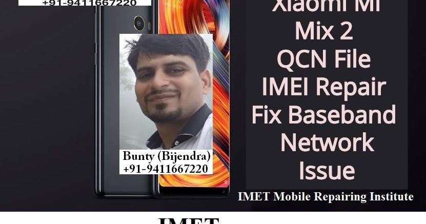 Xiaomi Mi Mix 2 QCN File – IMEI Repair   Fix Baseband