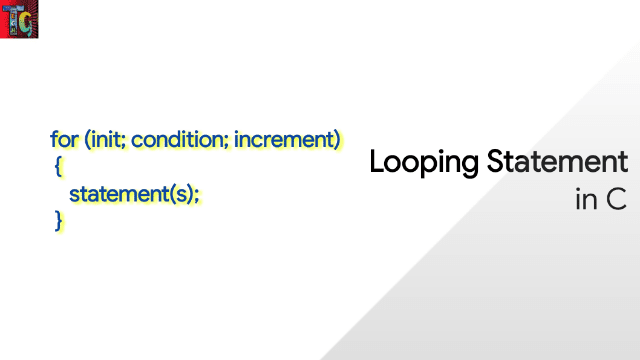 Looping statements in C