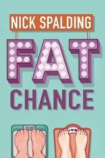 Fat Chance, written by Nick Spalding, kindle version £1.00, best seller, look inside!