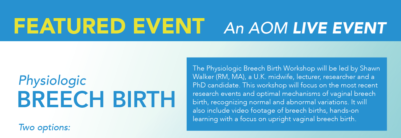 Physiologic breech birth workshop with Shawn Walker in Toronto