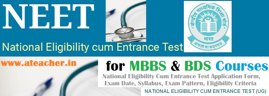 NEET-2017-Application-Form-CBSE-NEET2017-Exam-Date-Exam-Pattern-Syllabus-Eligibility-Criteria-CutOff-Hall-Ticket-Result-aipmtnicin