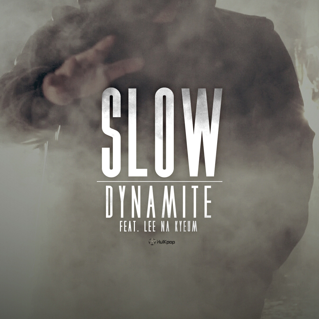 [Single] Dynamite – Slow