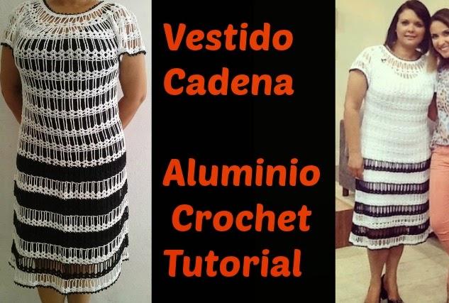 Vestido Cadena de Aluminio Crochet Tutorial