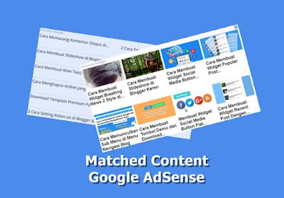 Cara Mendapatkan dan Membuat Iklan Matched Content Google AdSense