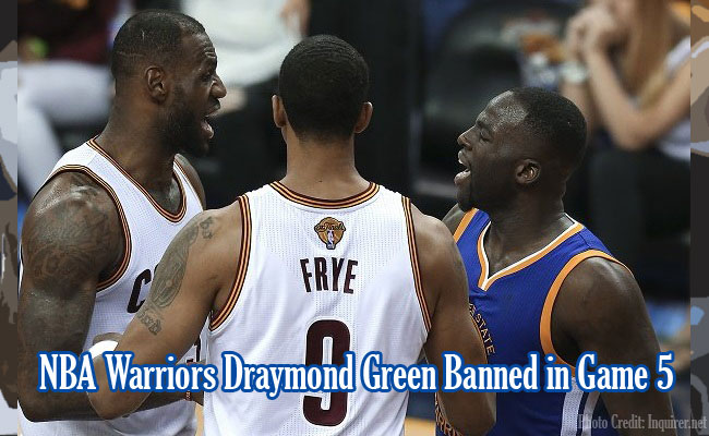 NBA Warriors Draymond Green Banned in Game 5