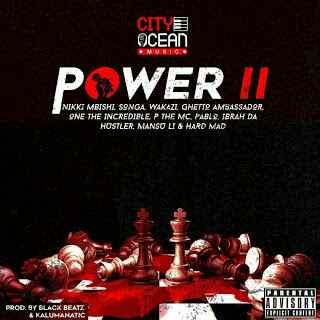 Download Mp3 | Nikki Mbishi, Songa, Wakazi, One The Incredible - Power 2