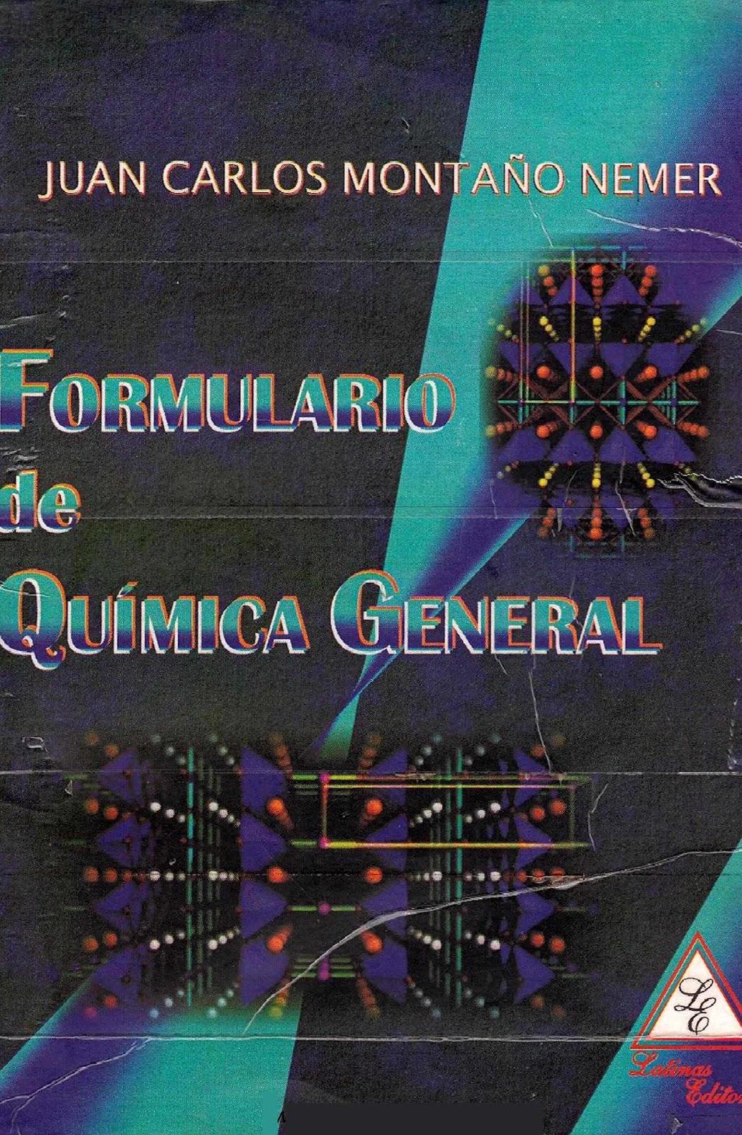 Formulario de química general – Juan Carlos Montaño Nemer