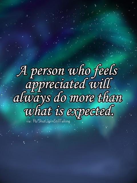 to Feel appreciated