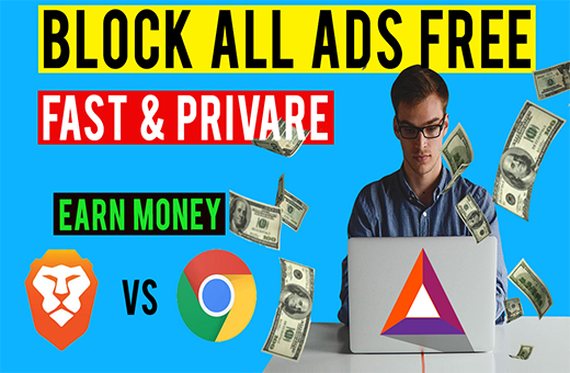 Download Brave Browser and Earn Basic Attention Token(BAT)-FAST & PRIVATE browser| Block All Ads for Free