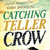 Cover Reveal - Catching Teller Crow