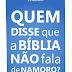 Quem Disse que a Bíblia não fala sobre Namoro? - Fellipe Mastrillo