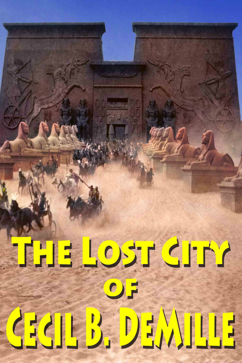 THE LOST CITY OF CECIL B DEMILLE poster