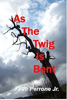 As the Twig is Bent: A Matt Davis Mystery by Joe Perrone Jr