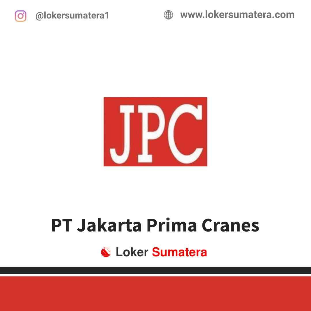 Lowongan Kerja Pekanbaru, PT Jakarta Prima Cranes Juli 2021