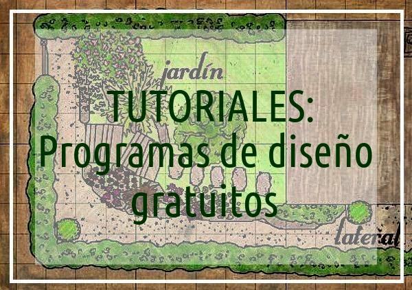 Programas gratuitos para diseñar un jardín: tutoriales. - Guia de jardin