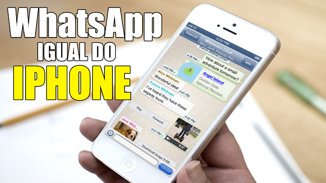 Deixe Seu WhatsApp Do Android Igual Do Iphone