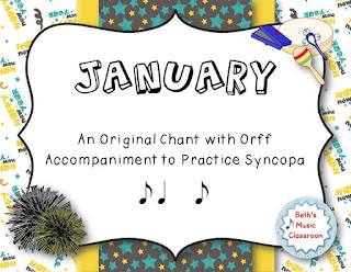 January!  Chant/Orff Arrangement to Practice Syncopa