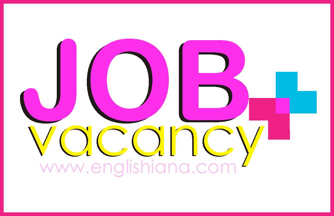 15 Contoh Iklan Lowongan Kerja Dalam Bahasa Inggris Beserta