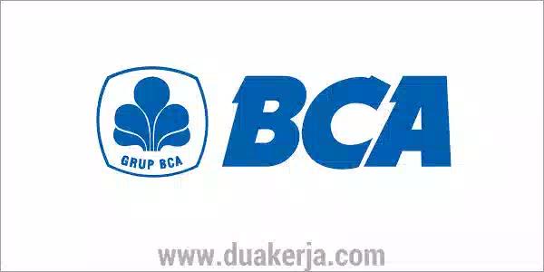 Lowongan Kerja Bank BCA untuk SMA D3 S1 Tahun 2019