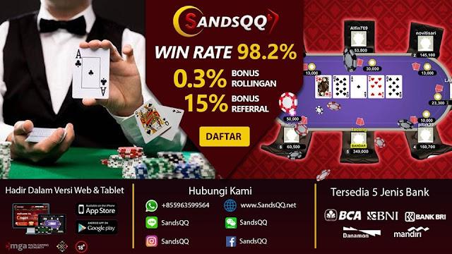 SandsQQ : Capsa Susun Online | Agen Domino Online Terpercaya Se-ASIA